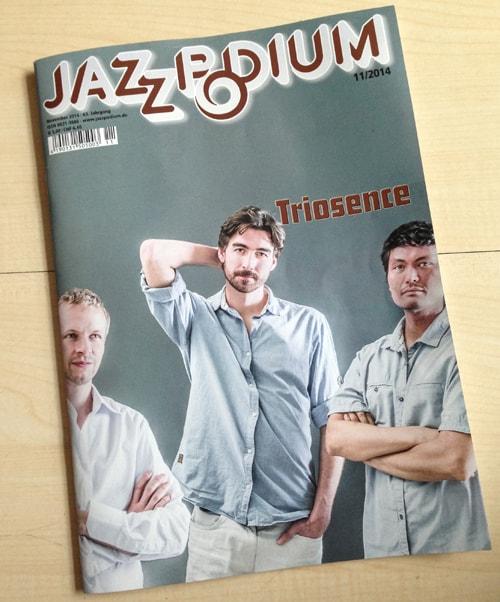 triosence Coverstory in der Novemberausgabe des Jazzpodiums